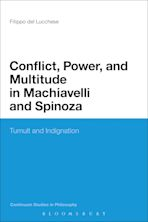 Conflict, Power, and Multitude in Machiavelli and Spinoza cover