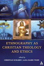 Ethnography as Christian Theology and Ethics cover