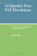 Al-Qaeda's Post-9/11 Devolution cover