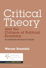 Critical Theory and the Critique of Political Economy cover