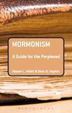 Mormonism: A Guide for the Perplexed cover