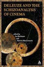 Deleuze and the Schizoanalysis of Cinema cover