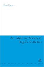 Art, Myth and Society in Hegel's Aesthetics cover