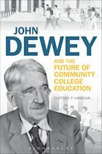John Dewey and the Future of Community College Education cover