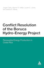 Conflict Resolution of the Boruca Hydro-Energy Project cover