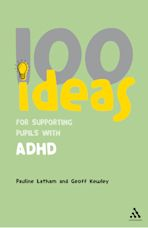 100 Ideas for Supporting Pupils with ADHD cover