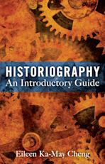 Historiography: An Introductory Guide cover