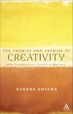 The Promise and Premise of Creativity cover