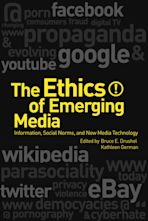The Ethics of Emerging Media cover