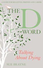 The D-Word: Talking about Dying cover