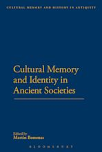 Cultural Memory and Identity in Ancient Societies cover