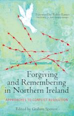 Forgiving and Remembering in Northern Ireland cover