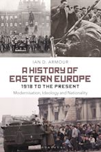 A History of Eastern Europe 1918 to the Present cover
