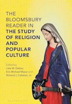 The Bloomsbury Reader in the Study of Religion and Popular Culture cover