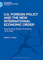 U.S. Foreign Policy and the New International Economic Order cover