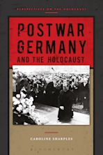 Postwar Germany and the Holocaust cover