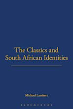 The Classics and South African Identities cover
