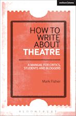 How to Write About Theatre cover