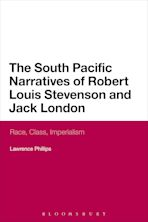 The South Pacific Narratives of Robert Louis Stevenson and Jack London cover