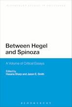 Between Hegel and Spinoza cover
