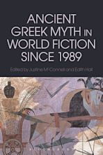 Ancient Greek Myth in World Fiction since 1989 cover