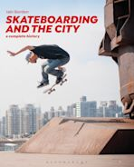 Skateboarding and the City cover