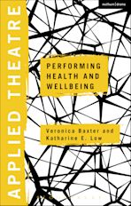Applied Theatre: Performing Health and Wellbeing cover