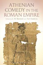 Athenian Comedy in the Roman Empire cover