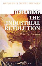 Debating the Industrial Revolution cover