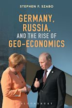 Germany, Russia, and the Rise of Geo-Economics cover