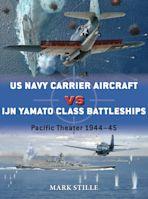 US Navy Carrier Aircraft vs IJN Yamato Class Battleships cover
