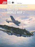 Fw 200 Condor Units of World War 2 cover