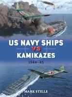 US Navy Ships vs Kamikazes 1944–45 cover