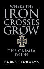 Where the Iron Crosses Grow cover