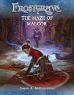 Frostgrave: The Maze of Malcor cover