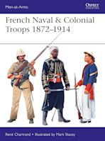 French Naval & Colonial Troops 1872–1914 cover
