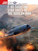 F-80 Shooting Star Units of the Korean War cover