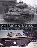American Tanks & AFVs of World War II cover