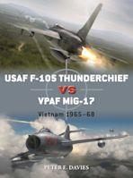 USAF F-105 Thunderchief vs VPAF MiG-17 cover