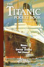 Titanic: A Passenger's Guide Pocket Book cover