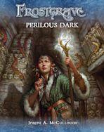 Frostgrave: Perilous Dark cover