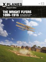 The Wright Flyers 1899–1916 cover