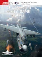 A-7 Corsair II Units 1975-91 cover