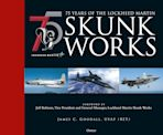 75 years of the Lockheed Martin Skunk Works cover