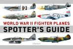 World War II Fighter Planes Spotter's Guide cover