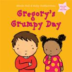 Gregory's Grumpy Day: Dealing with Feelings cover