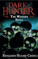 The Wooden Skull (Dark Hunter 12) cover