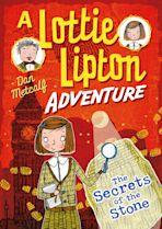 The Secrets of the Stone A Lottie Lipton Adventure cover
