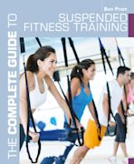The Complete Guide to Suspended Fitness Training cover