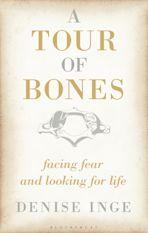 A Tour of Bones cover